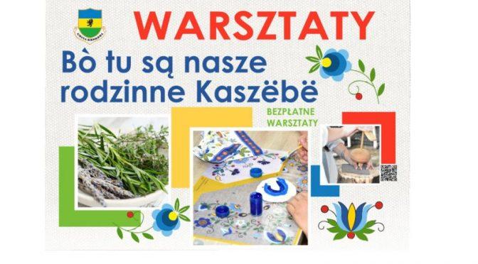 """Warsztaty """"Bo tu są nasze rodzinne Kaszëbë"""""""